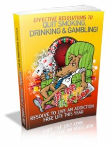 Effective Resolutions To Quit Smoking, Drinking _ Gambling