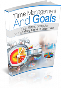 Time Management And Goals